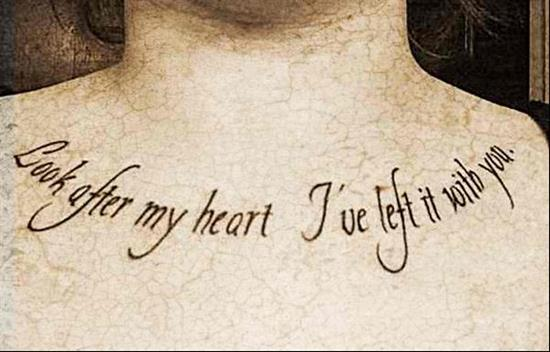 tattoo-quotes-look-after-my-heart-ive-left-it-with-you