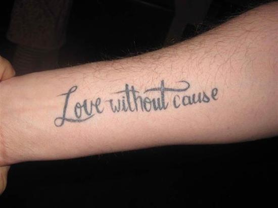 tattoo-quotes-love-without-cause