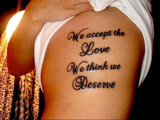 tattoo-quotes-we-accept-the-love-we-think-we-deserve